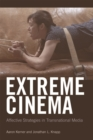 Extreme Cinema : Affective Strategies in Transnational Media - Book