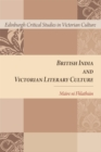 British India and Victorian Literary Culture - Book