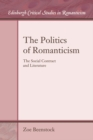 The Politics of Romanticism : The Social Contract and Literature - Book
