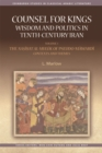 Counsel for Kings: Wisdom and Politics in Tenth-Century Iran : Volume I: the Nasihat Al-Muluk of Pseudo-Mawardi: Contexts and Themes - Book