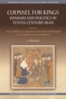 Counsel for Kings: Wisdom and Politics in Tenth-Century Iran : Volume II: the Nasihat Al-Muluk of Pseudo-Mawardi: Texts, Sources and Authorities - Book