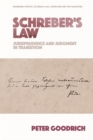 Schreber'S Law : Jurisprudence and Judgment in Transition - Book