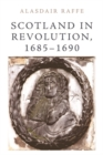 Scotland in Revolution, 1685-1690 - Book