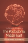 The Edinburgh Companion to the Postcolonial Middle East - Book