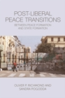 Post-Liberal Peace Transitions : Between Peace Formation and State Formation - Book