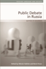 Public Debate in Russia : Matters of (Dis)Order - Book