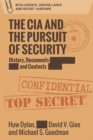 The CIA and the Pursuit of Security : 'A Very Dangerous World' - Book