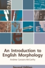 An Introduction to English Morphology : Words and Their Structure - Book