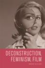 Deconstruction, Feminism, Film - Book