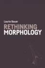 Rethinking Morphology - Book
