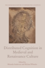Distributed Cognition in Medieval and Renaissance Culture - eBook