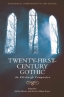 Twenty-First-Century Gothic : An Edinburgh Companion - Book