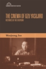 The Cinema of Ozu Yasujiro : Histories of the Everyday - Book
