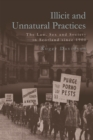Illicit and Unnatural Practices : The Law, Sex and Society in Scotland Since 1900 - Book