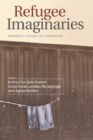 Refugee Imaginaries : Research Across the Humanities - Book