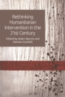 Rethinking Humanitarian Intervention in the 21st Century - Book