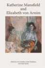 Katherine Mansfield and Elizabeth Von Arnim - Book