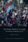 No Power without an Image : Icons Between Photography and Film - Book