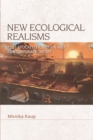 New Ecological Realisms : Post-Apocalyptic Fiction and Contemporary Theory - Book