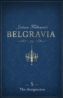 Julian Fellowes's Belgravia Episode 5: The Assignation - eBook