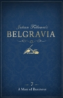 Julian Fellowes's Belgravia Episode 7: A Man of Business - eBook