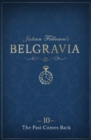 Julian Fellowes's Belgravia Episode 10: The Past Comes Back - eBook