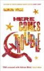 Here Comes Trouble : Shortlisted for the Bollinger Everyman Wodehouse Prize for Comic Fiction - Book