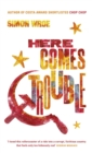 Here Comes Trouble : Shortlisted for the Bollinger Everyman Wodehouse Prize for Comic Fiction - eBook