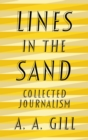 Lines in the Sand : Collected Journalism - eBook