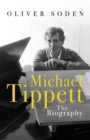 Michael Tippett : The Biography - eBook