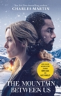 The Mountain Between Us : Now a major motion picture starring Idris Elba and Kate Winslet - eBook