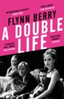 A Double Life : 'A thrilling page-turner' (Paula Hawkins, author of The Girl on the Train) - Book