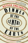 Dinner at the Centre of the Earth - Book