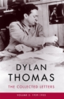 Dylan Thomas: The Collected Letters Volume 2 : 1939-1953 - Book