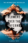 Flowers Over the Inferno : A Times Book of the Summer and Crime Book of the Month - Book