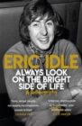 Always Look on the Bright Side of Life : A Sortabiography - Book
