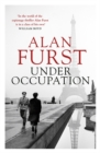 Under Occupation : The Times thriller of the month, from the master of the spy novel - Book