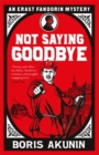 Not Saying Goodbye - Book