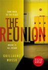 The Reunion : There are more than just secrets buried in this school's past... - Book
