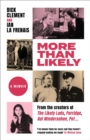 More Than Likely : A Memoir - eBook