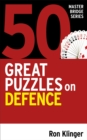 50 Great Puzzles on Defence - Book