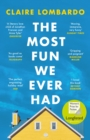 The Most Fun We Ever Had - eBook