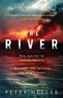 The River : 'An urgent and visceral thriller... I couldn't turn the pages quick enough' (Clare Mackintosh) - Book