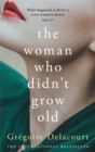 The Woman Who Didn't Grow Old - Book