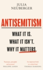 Antisemitism : What It Is. What It Isn't. Why It Matters - Book