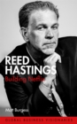 Reed Hastings : Building Netflix - Book