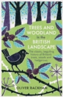 Trees and Woodland in the British Landscape - eBook