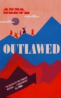 Outlawed : The Reese Witherspoon Book Club Pick - Book