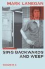 Sing Backwards and Weep : The Sunday Times Bestseller - eBook