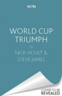 World Cup Triumph : The Inside Account of the England Cricket Team's Victorious Campaign - Book